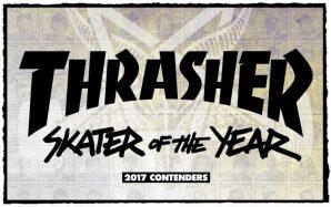 2017年のThrasher SOTYは誰?(プレゼント企画アリ)