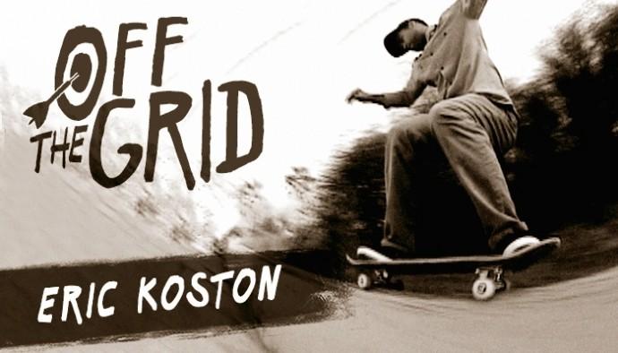 The Berriccs OFF THE GRID ベリックス オフ ザ グリッド Eric Koston エリック・コストン