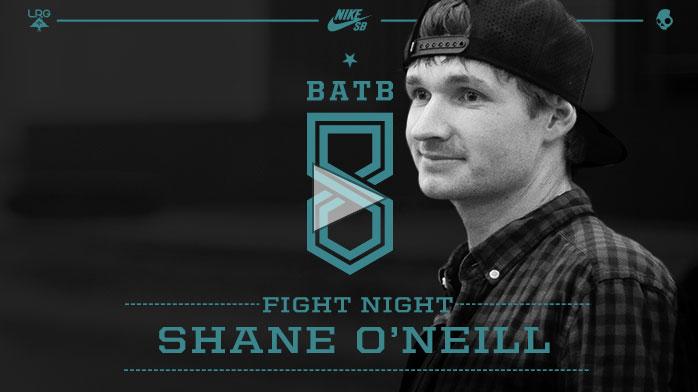 BATB8 Shane O'neill シェーン・オニール Skate Mental