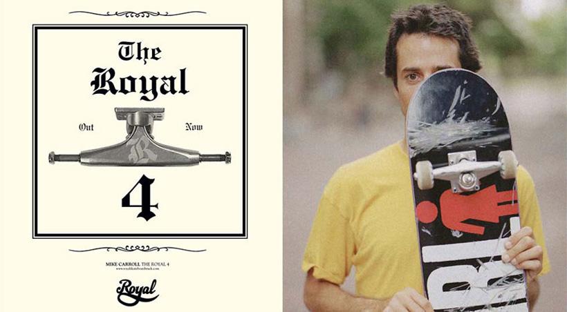 スケボー スケートボード トラック 選び方 ROYAL FOUR ロイヤル フォー Mike Carroll マイク・キャロル